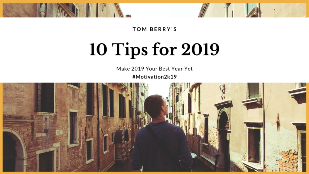 10 Tips for 2019